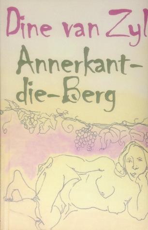 Annerkant-die-Berg by Dine Van Zyl