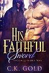 His Faithful Sword (The Conqueror's Way, #2)
