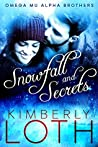 Snowfall and Secrets (Omega Mu Alpha Brothers, #1)