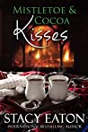 Mistletoe & Cocoa Kisses (Heart of the Family #1)