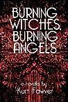 Burning Witches, Burning Angels