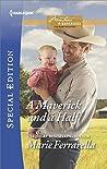 A Maverick and a Half (Montana Mavericks: The Baby Bonanza, #3)