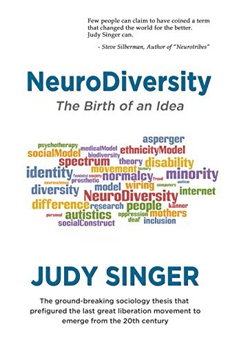 NeuroDiversity: The Birth of an Idea