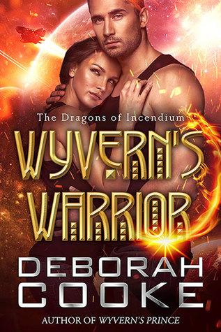 Wyvern's Warrior (The Dragons of Incendium, #3)
