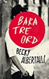 Bara tre ord by Becky Albertalli