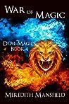 War of Magic (Dual Magic, #4)