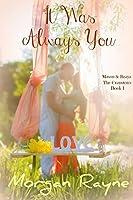 It Was Always You (Cranston's Series Book 1)