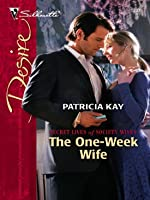 The One-Week Wife (Secret Lives of Society Wives, #3)