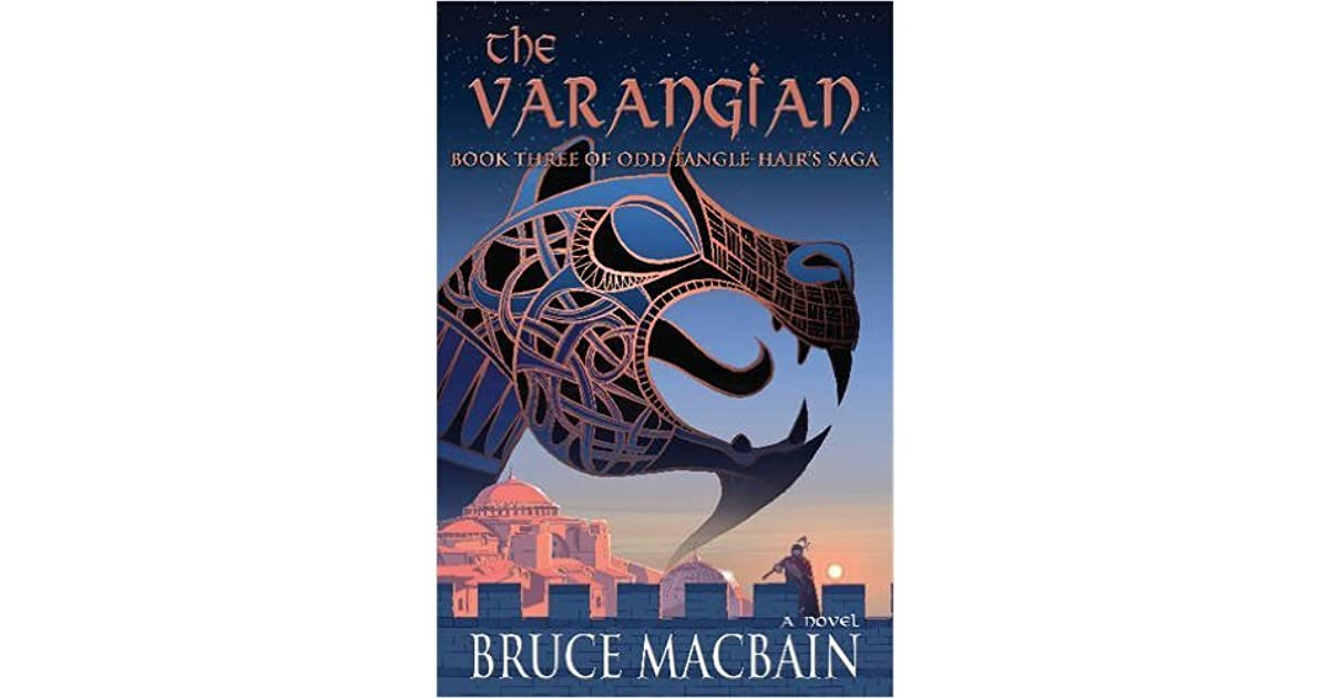The Varangian (Odd Tangle-Hair Saga #3) by Bruce MacBain