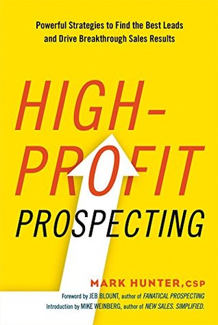 High-Profit Prospecting by Mark   Hunter