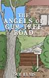 The Angels of Gum Tree Road (The Angel Family Stories Book 2)