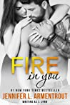 Fire in You (Wait for You, #6)