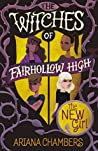 The New Girl (The Witches of Fairhollow High Book 1)