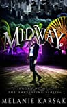 Midway (The Harvesting, #1.5)