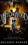 Witch Wood (The Harvesting, #2.5)