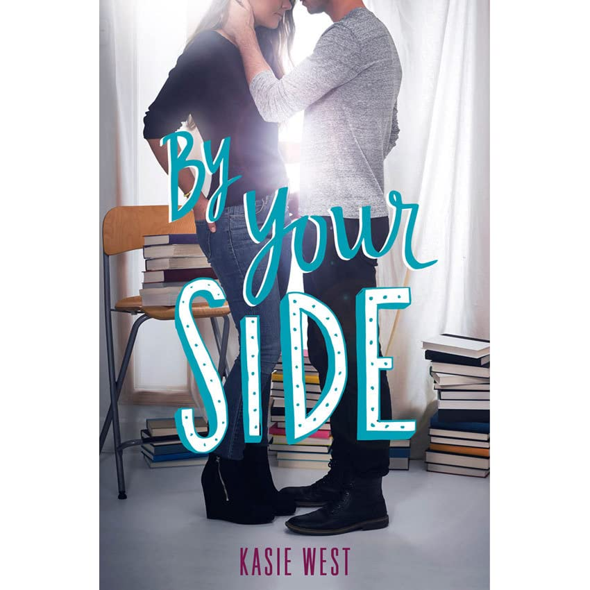 by your side by kasie west reviews discussion bookclubs lists. Black Bedroom Furniture Sets. Home Design Ideas