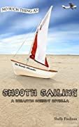 No Such Thing as Smooth Sailing: A Brandy Alexander Romantic Comedy Novella