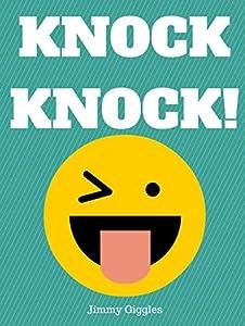 Knock Knock!: Over 100 Funny Knock Knock Jokes for Kids