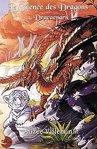 Le Silence des Dragons (Dracaenars, #1)