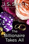 Book cover for The Billionaire Takes All (The Sinclairs #5)