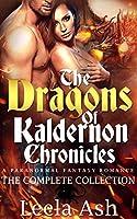 The Dragons of Kaldernon Chronicles Collection