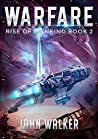Warfare (Rise of Mankind #2)