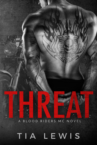 Threat (Blood Riders MC #1)