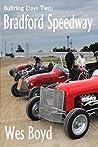 Bullring Days Two: Bradford Speedway