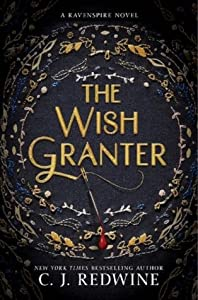 The Wish Granter (Ravenspire, #2)