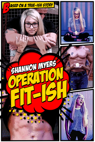 Operation Fit-ish (Operation, #1)