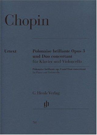 Polonaise Brillante op. 3 and Duo Concertant - piano and cello - (HN 788)