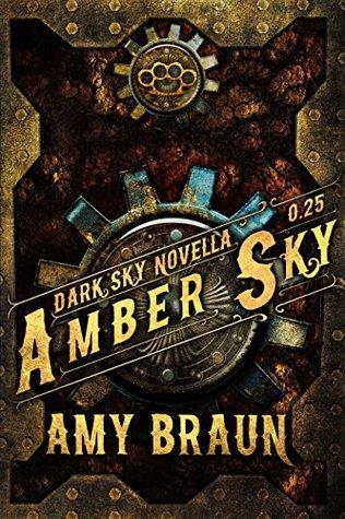 Amber Sky (Dark Sky, #0.25)