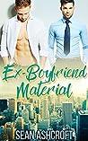 Ex-Boyfriend Material