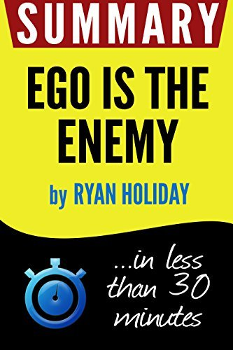 Ego Is the Enemy - Ryan Holiday
