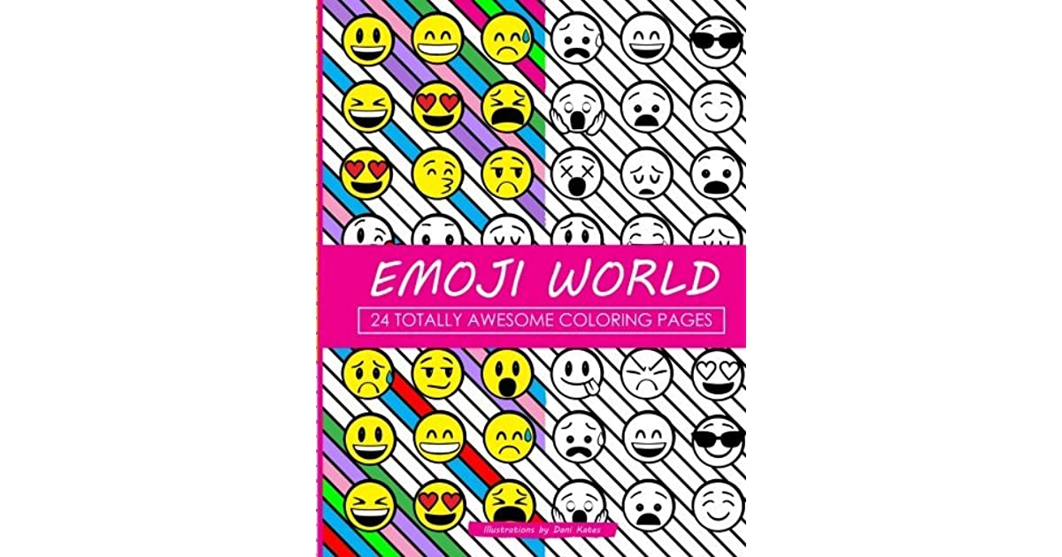 emoji world coloring book 24 totally awesome coloring pages by dani kates - Awesome Coloring Books