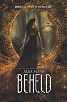 Beheld (Kendra Chronicles, #7)