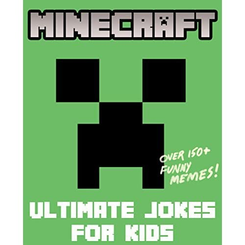 Minecraft Ultimate Jokes Memes For Kids Over 150 Funny Clean