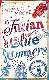 Finian Blue Summers oder Was wir sagen, wenn wir schweigen