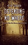 Defending No Where (The No Where Apocalypse #3)