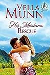 His Montana Rescue (Montana Lakeside Book 3)