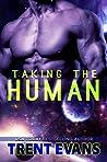 Taking The Human (Terran Captives #1)