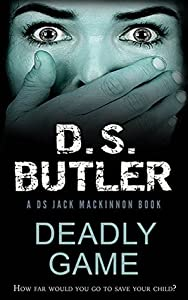Deadly Game (DS Jack Mackinnon #7)
