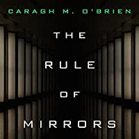 The Rule of Mirrors (The Vault of Dreamers, #2)