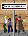 West of Bathurst: The Complete Collection