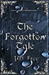 The Forgotten Tale (The Accidental Turn, #2)