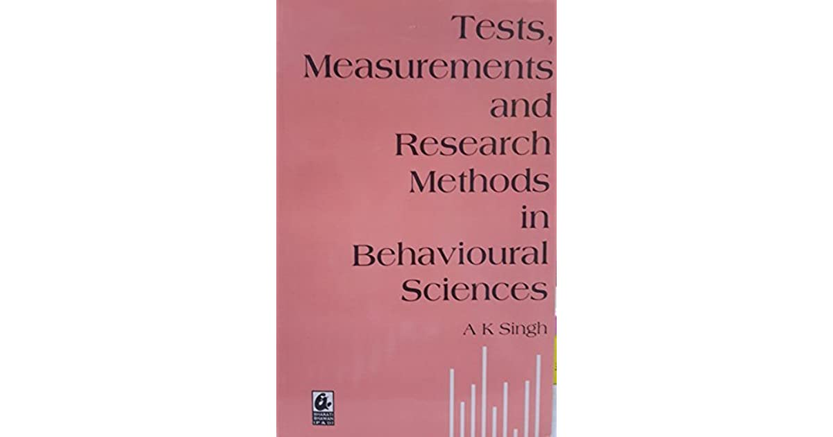 Tests, Measurements and Research Methods in Behavioural