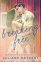 Breaking Free (Breaking #1)