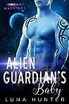 Alien Guardian's Baby (Zoran Warriors, #4)