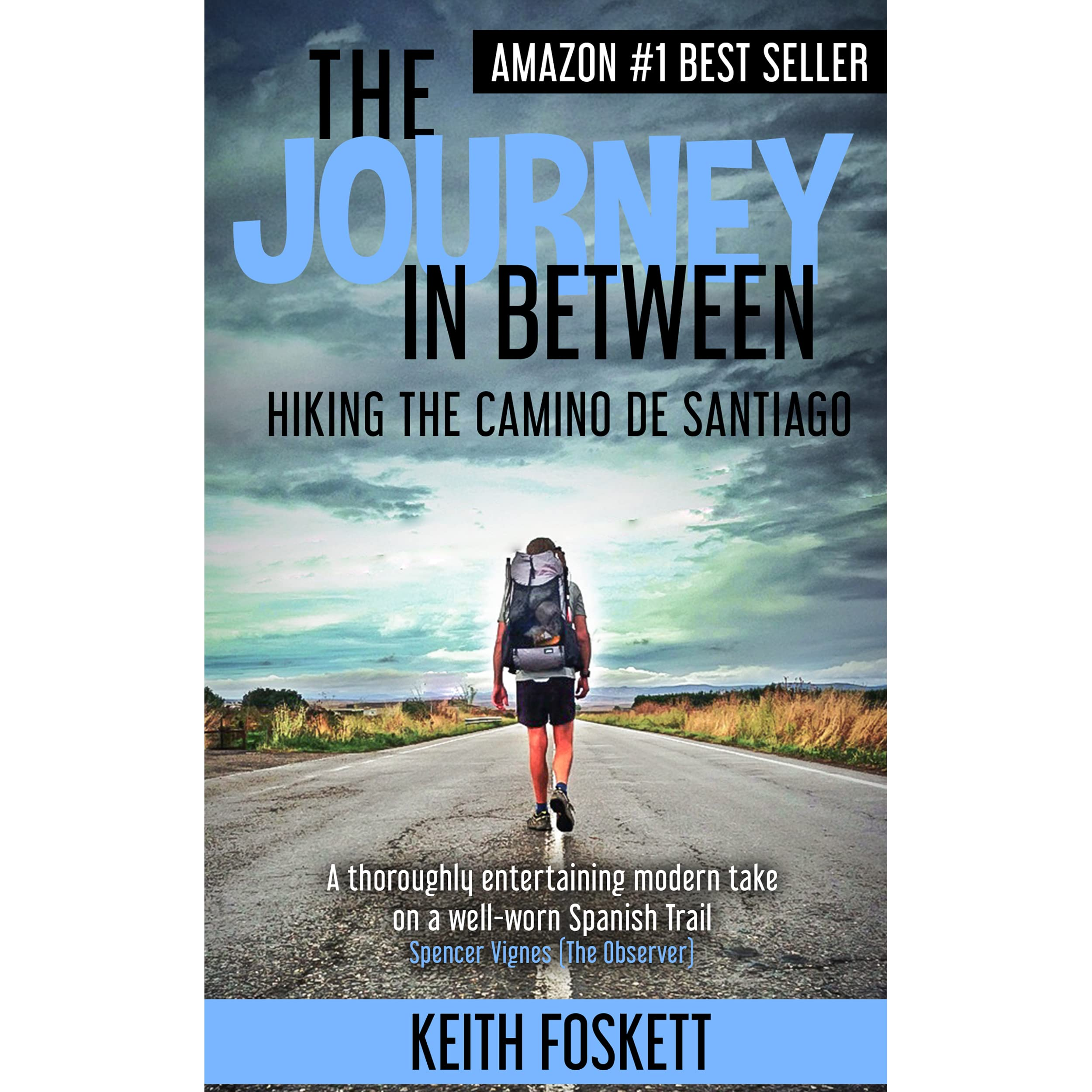 The Journey In Between By Keith Foskett €� Reviews, Discussion, Bookclubs,  Lists