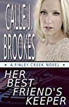 Her Best Friend's Keeper (Finley Creek, #1; Texas State Police, #1)